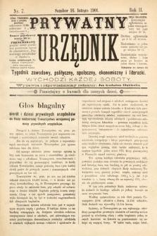 Prywatny Urzędnik : tygodnik zawodowy, polityczny, społeczny, ekonomiczny i literacki. 1901, nr7