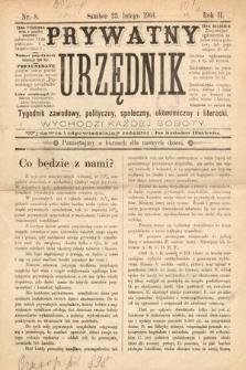 Prywatny Urzędnik : tygodnik zawodowy, polityczny, społeczny, ekonomiczny i literacki. 1901, nr8