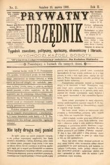 Prywatny Urzędnik : tygodnik zawodowy, polityczny, społeczny, ekonomiczny i literacki. 1901, nr11