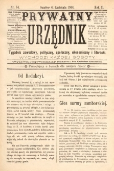 Prywatny Urzędnik : tygodnik zawodowy, polityczny, społeczny, ekonomiczny i literacki. 1901, nr14