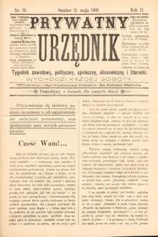 Prywatny Urzędnik : tygodnik zawodowy, polityczny, społeczny, ekonomiczny i literacki. 1901, nr19