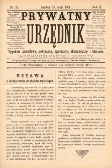 Prywatny Urzędnik : tygodnik zawodowy, polityczny, społeczny, ekonomiczny i literacki. 1901, nr21