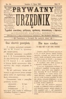 Prywatny Urzędnik : tygodnik zawodowy, polityczny, społeczny, ekonomiczny i literacki. 1901, nr26