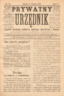 Prywatny Urzędnik : tygodnik zawodowy, polityczny, społeczny, ekonomiczny i literacki. 1901, nr30