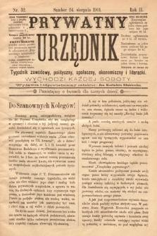 Prywatny Urzędnik : tygodnik zawodowy, polityczny, społeczny, ekonomiczny i literacki. 1901, nr32