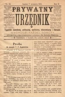 Prywatny Urzędnik : tygodnik zawodowy, polityczny, społeczny, ekonomiczny i literacki. 1901, nr33