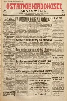 Ostatnie Wiadomości Krakowskie : gazeta popołudniowa dla wszystkich. 1932, nr10