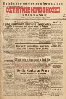Ostatnie Wiadomości Krakowskie : gazeta popołudniowa dla wszystkich. 1932, nr18