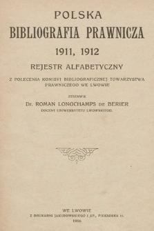 Polska Bibliografia Prawnicza. 1911-1912