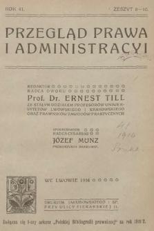 Przegląd Prawa i Administracyi. 1916, z.8-10