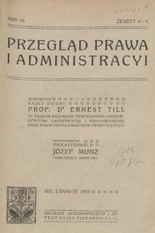 Przegląd Prawa i Administracyi. 1916, z.4-7