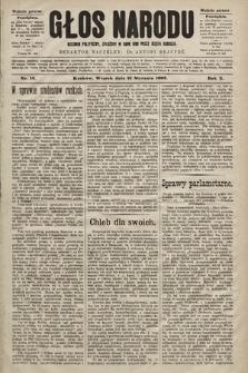 Głos Narodu : dziennik polityczny, założony w roku 1893 przez Józefa Rogosza (wydanie poranne). 1902, nr16