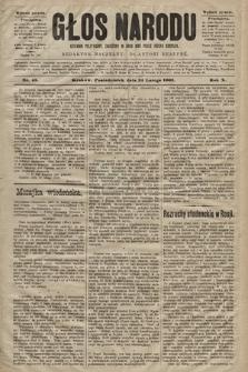 Głos Narodu : dziennik polityczny, założony w roku 1893 przez Józefa Rogosza (wydanie poranne). 1902, nr45