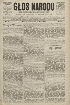 Głos Narodu : dziennik polityczny, założony w roku 1893 przez Józefa Rogosza (wydanie poranne). 1902, nr62