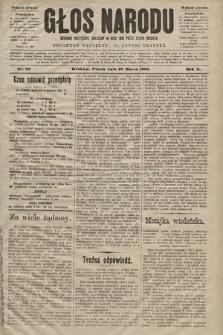 Głos Narodu : dziennik polityczny, założony w roku 1893 przez Józefa Rogosza (wydanie poranne). 1902, nr73