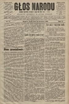Głos Narodu : dziennik polityczny, założony w roku 1893 przez Józefa Rogosza (wydanie poranne). 1902, nr87
