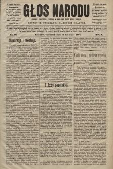 Głos Narodu : dziennik polityczny, założony w roku 1893 przez Józefa Rogosza (wydanie poranne). 1902, nr88