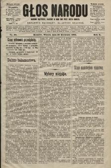 Głos Narodu : dziennik polityczny, założony w roku 1893 przez Józefa Rogosza (wydanie poranne). 1902, nr98