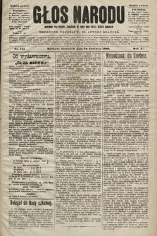 Głos Narodu : dziennik polityczny, założony w roku 1893 przez Józefa Rogosza (wydanie poranne). 1902, nr144