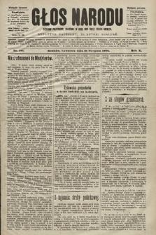 Głos Narodu : dziennik polityczny, założony w roku 1893 przez Józefa Rogosza (wydanie poranne). 1902, nr191