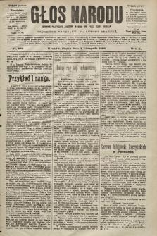 Głos Narodu : dziennik polityczny, założony w roku 1893 przez Józefa Rogosza (wydanie poranne). 1902, nr262