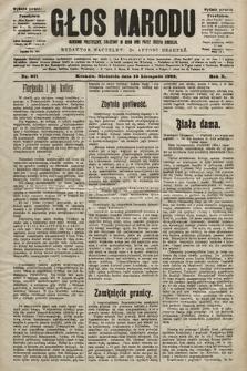 Głos Narodu : dziennik polityczny, założony w roku 1893 przez Józefa Rogosza (wydanie poranne). 1902, nr271