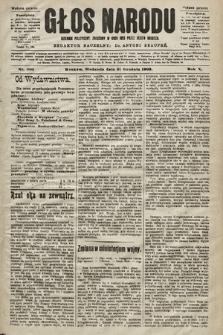 Głos Narodu : dziennik polityczny, założony w roku 1893 przez Józefa Rogosza (wydanie poranne). 1902, nr305