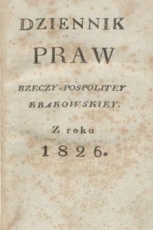 Dziennik Praw Rzeczypospolitey Krakowskiey. 1826