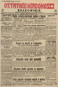 Ostatnie Wiadomości Krakowskie : gazeta popołudniowa dla wszystkich. 1931, nr58