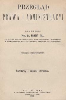 Przegląd Prawa i Administracyi : rozprawy i zapiski literackie. 1894