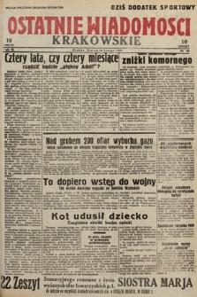 Ostatnie Wiadomości Krakowskie. 1933, nr45