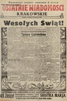 Ostatnie Wiadomości Krakowskie. 1933, nr106