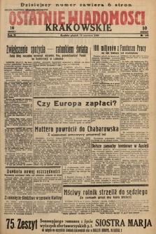 Ostatnie Wiadomości Krakowskie. 1933, nr165