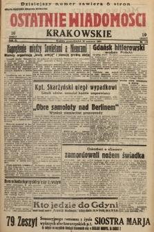 Ostatnie Wiadomości Krakowskie. 1933, nr175