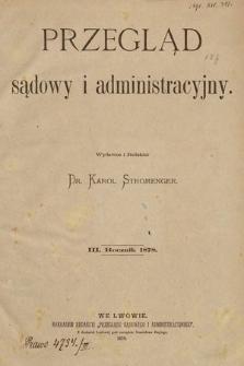 Przegląd Sądowy i Administracyjny. 1878 [całość]