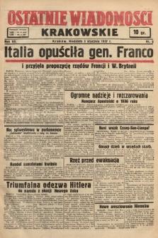 Ostatnie Wiadomości Krakowskie. 1937, nr3