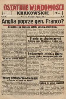 Ostatnie Wiadomości Krakowskie. 1937, nr7