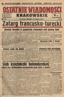 Ostatnie Wiadomości Krakowskie. 1937, nr10