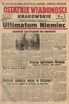 Ostatnie Wiadomości Krakowskie. 1937, nr11