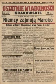 Ostatnie Wiadomości Krakowskie. 1937, nr12