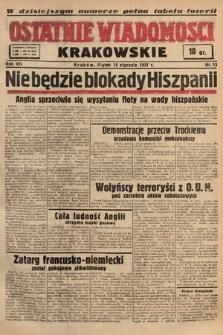 Ostatnie Wiadomości Krakowskie. 1937, nr15