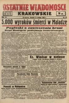Ostatnie Wiadomości Krakowskie. 1937, nr44