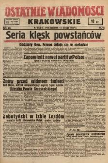 Ostatnie Wiadomości Krakowskie. 1937, nr46