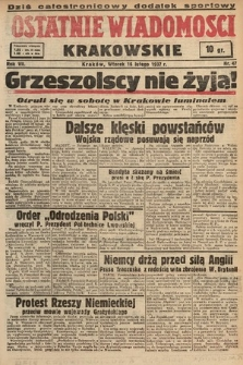 Ostatnie Wiadomości Krakowskie. 1937, nr47