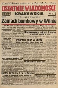 Ostatnie Wiadomości Krakowskie. 1937, nr83