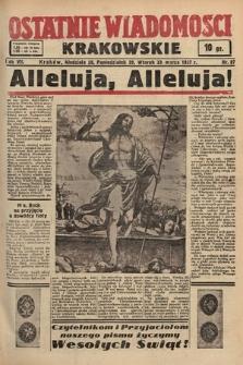 Ostatnie Wiadomości Krakowskie. 1937, nr87