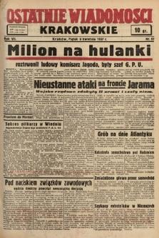 Ostatnie Wiadomości Krakowskie. 1937, nr97