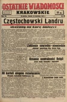 Ostatnie Wiadomości Krakowskie. 1937, nr98