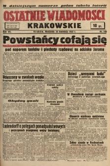 Ostatnie Wiadomości Krakowskie. 1937, nr106