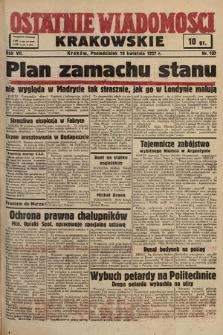 Ostatnie Wiadomości Krakowskie. 1937, nr107